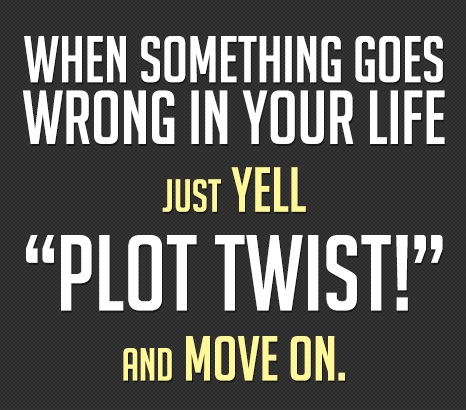 plot twist quote